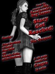 Stacy Got Roached- The Prequel- [Casgra]