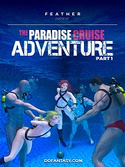 The Paradise Cruise Adventure Part 1- [By Fansadox]