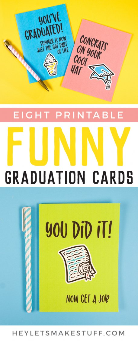 Celebrate the grad in your life with some laughs! These printable funny graduations cards are perfect for this memorable milestone. The perfect accompaniment for any graduation gift idea.