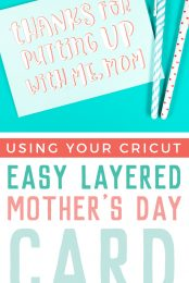 Who appreciates your unique sense of humor more than mom? Give her a laugh or two with this layered snarky Mother's Day card you can create with your Cricut. An easy-to-make last-minute card idea.