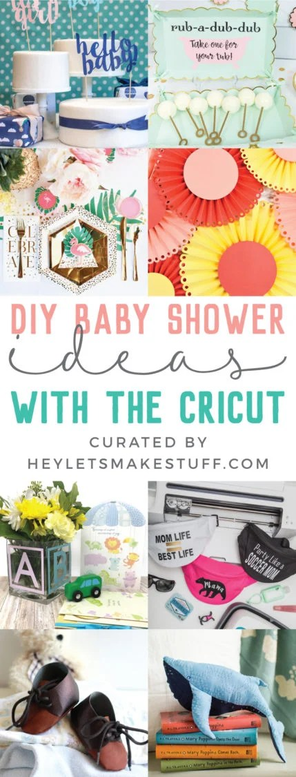 Adorable decorations, memorable party favors, fun games - plan the perfect baby shower with these DIY Baby Shower Ideas using your Cricut.