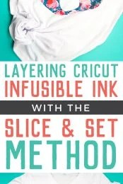 """There are two ways to use multiple colors in an Infusible Ink project. This tutorial covers the """"Slice and Set"""" method for layering Cricut Infusible Ink!"""