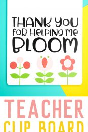 """Say thank you to a favorite educator with this easy teacher gift idea! Use your Cricut to make this clipboard, which says """"thank you for helping me bloom!"""""""
