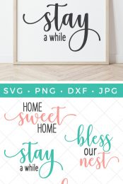 Grab these home SVG files to make your home the cozy nest that it is. Invite guests in and stay a while! There are four SVG cut files to create a perfectly cozy and comfy home you'll love!