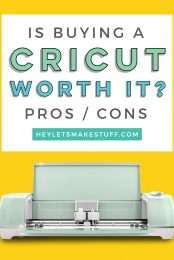 Is buying a Cricut worth it? here are my top reasons you'll definitely want a Cricut Explore, Cricut Maker, or Cricut Joy—and a few reasons that might change your mind!