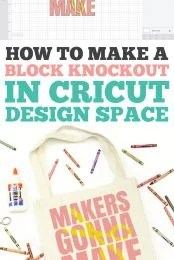 Easily create a trendy knockout effect in Cricut Design Space—no outside software necessary! Practice using Weld and Slice to make this block knockout design.