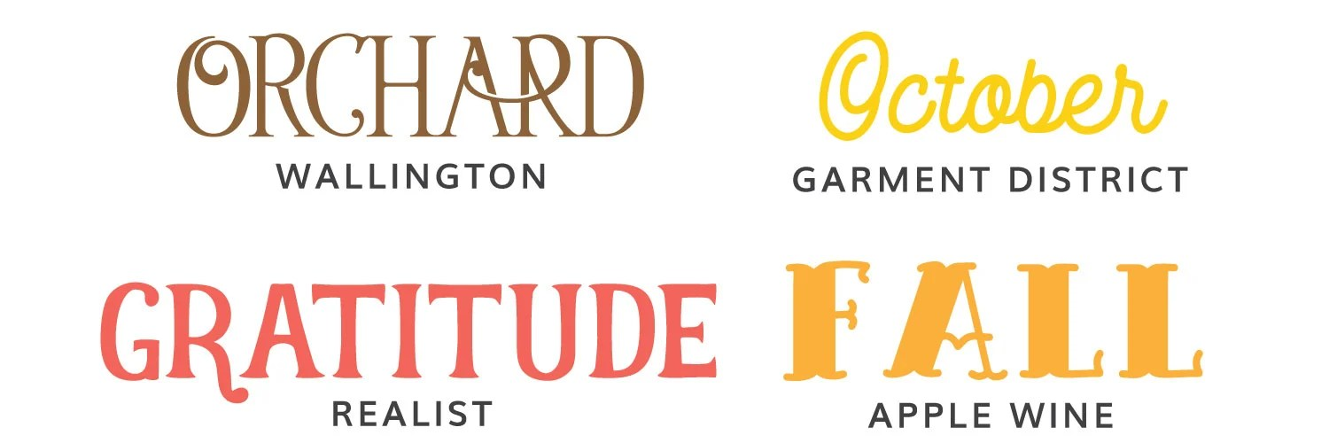 Image of second four fall fonts: Wallington, Garment District, Realist, and Apple Wine.