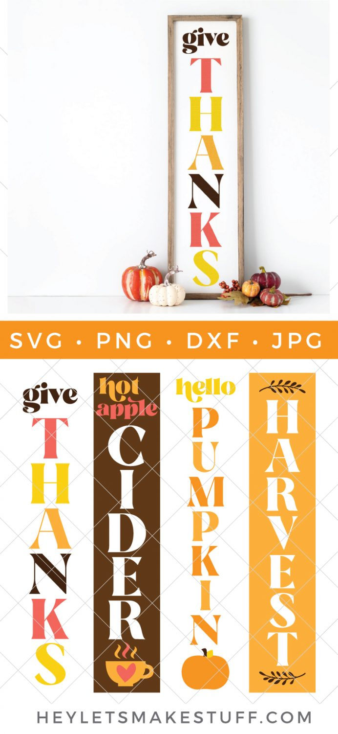 Give Thanks - DIY Fall porch sign and SVG files