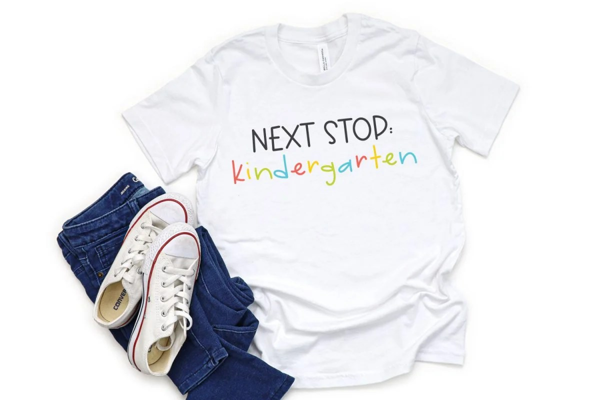 "Shirt with ""Next Stop: Kindergarten"" Image on it"