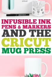 Infusible Ink Pens & Markers and the Cricut Mug Press pin image