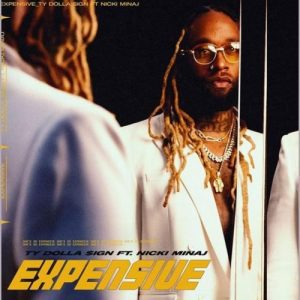 MUSIC: Ty Dolla $ign ft. Nicki Minaj – Expensive