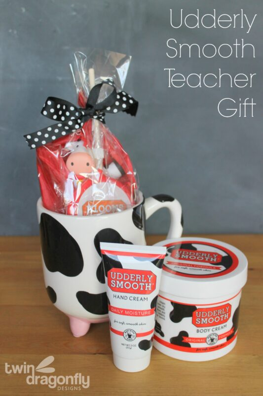 Udderly Smooth Teacher Gift Idea