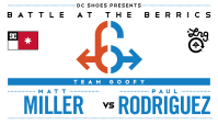 BATB 6 -- Matt Miller vs Paul Rodriguez