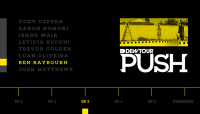 PUSH - BEN RAYBOURN -- Episode 3
