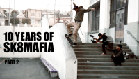 10 YEARS OF SK8MAFIA -- Part 2