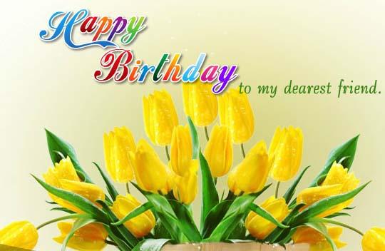 Happy Birthday To My Dearest Friend Free For Best Friends