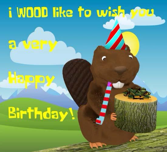 Birthday Beaver Free Happy Birthday Ecards Greeting