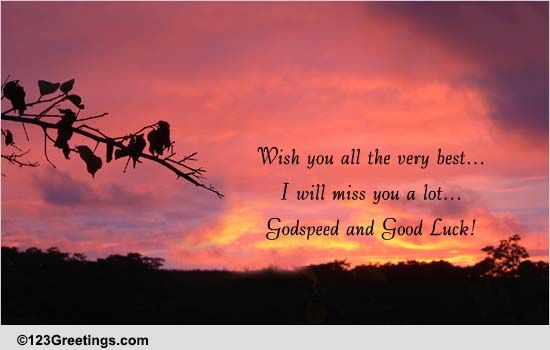 Godspeed And Good Luck Free Farewell Ecards Greeting