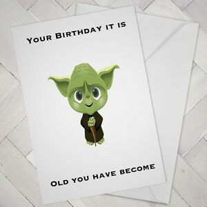 Image of: Funny Image Is Loading Funnybirthdaycardcheekynaughtybanterjokehumour Ebay Funny Birthday Card Cheeky Naughty Banter Joke Humour Yoda Old Star
