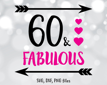 60 Birthday Svg File Etsy