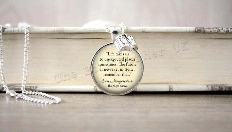 Night circus jewelry   Etsy The Night Circus   Life Takes Us To Unexpected Places     Necklace  Erin  Morgenstern Quote Key ring  Keychain