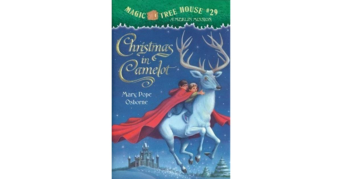 Magic Tree House Christmas Camelot