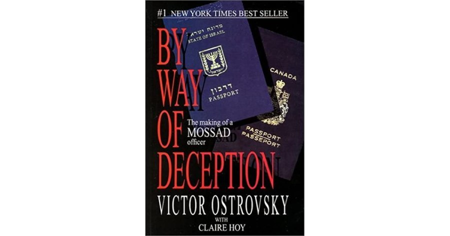 By Way of Deception  The Making of a Mossad Officer by Victor Ostrovsky