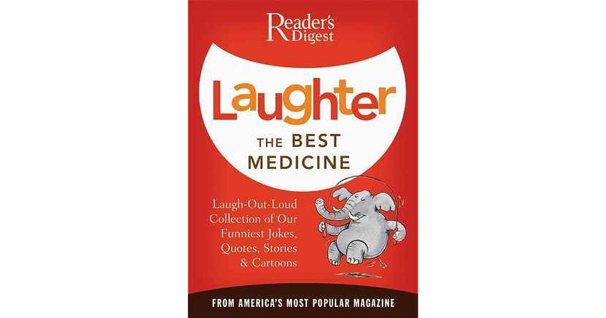 Laughter Best Medicine Quote Origin