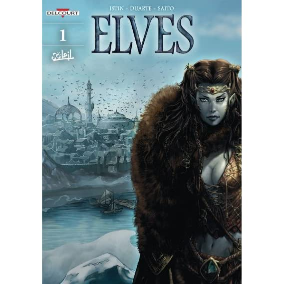 The Crystal of the Blue Elves 1 2  Elves  1  by Jean Luc Istin