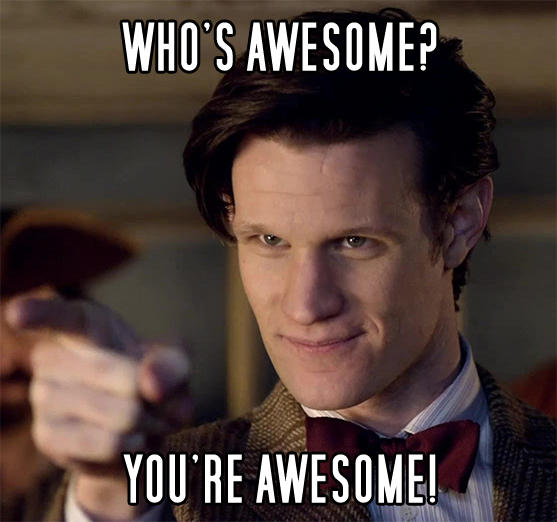 Doctor Awesome   Who s Awesome  You re Awesome    Sos Groso  Sabelo     YOU RE AWESOME Tom Baker The Doctor Doctor Who photo caption