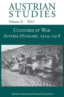 Cultures at War Austria-Hungary 1914-1918 (Austrian ...