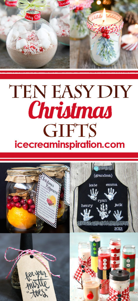 10 Easy DIY Christmas Gifts - Ice Cream and Inspiration