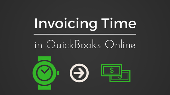 The In s   Out s of Invoicing Time in QuickBooks Online   The In s   Out s of Invoicing Time in QuickBooks Online