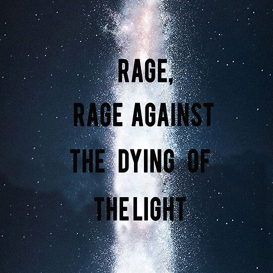 Rage Rage Against Dying Light Poster