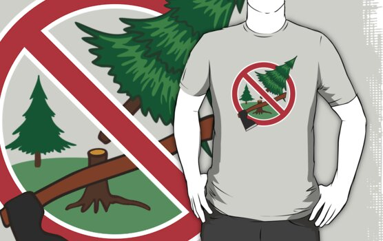 """""""Stop cutting down live trees for Christmas sign"""" T-Shirts ..."""