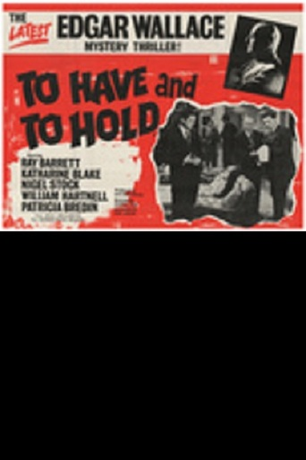 Watch To Have and to Hold(1963) Online Free, To Have and ...