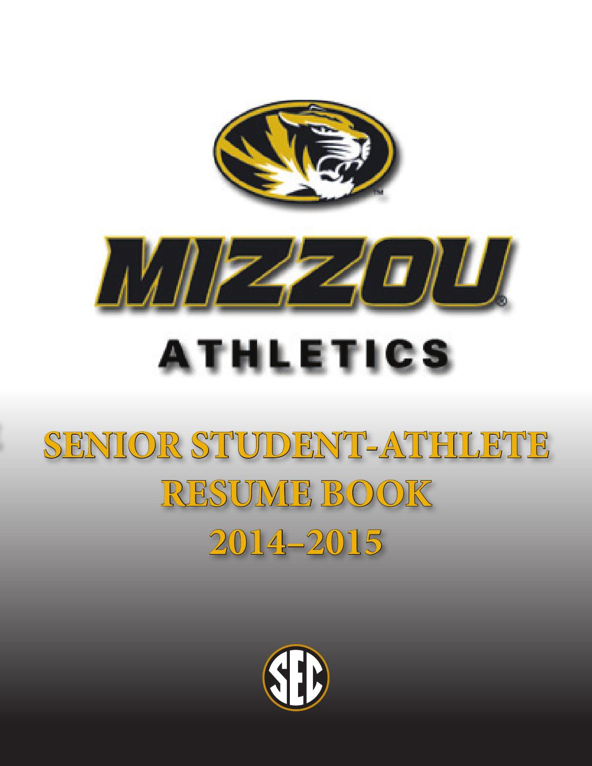 Athletic Resume   Cover Letter 2014 2015 mizzou athletics senior resume book by kim bishop university of  missouri associate athletic director for student athlete development issuu