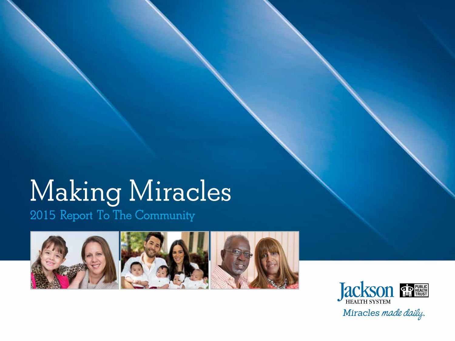 Jackson Health System 2015 Report To The Community By