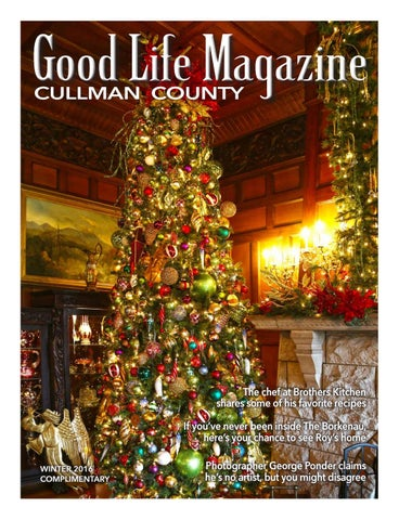 Cullman Good Life Magazine   Spring 2017 by The Good Life Magazine     CULLMAN COUNTY