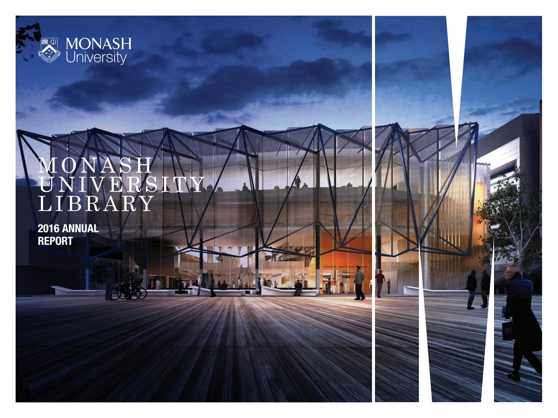 Monash University Library Annual Report 2016 By Monash