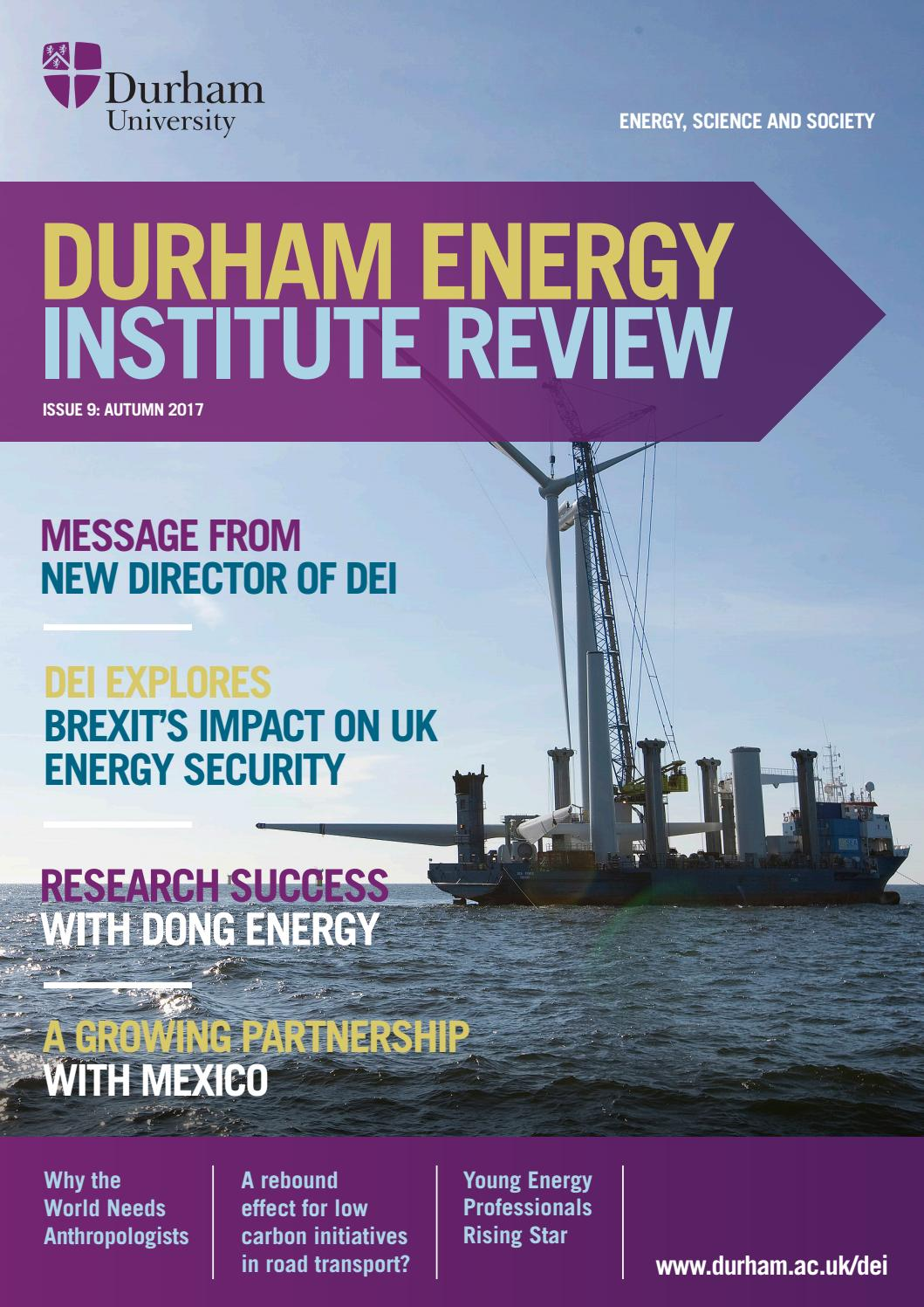 Durham Energy Institute Magazine Issue 9 Autumn 2017 by ...