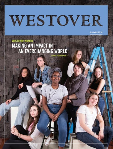 Westover School Summer 2018 Magazine By Westover School