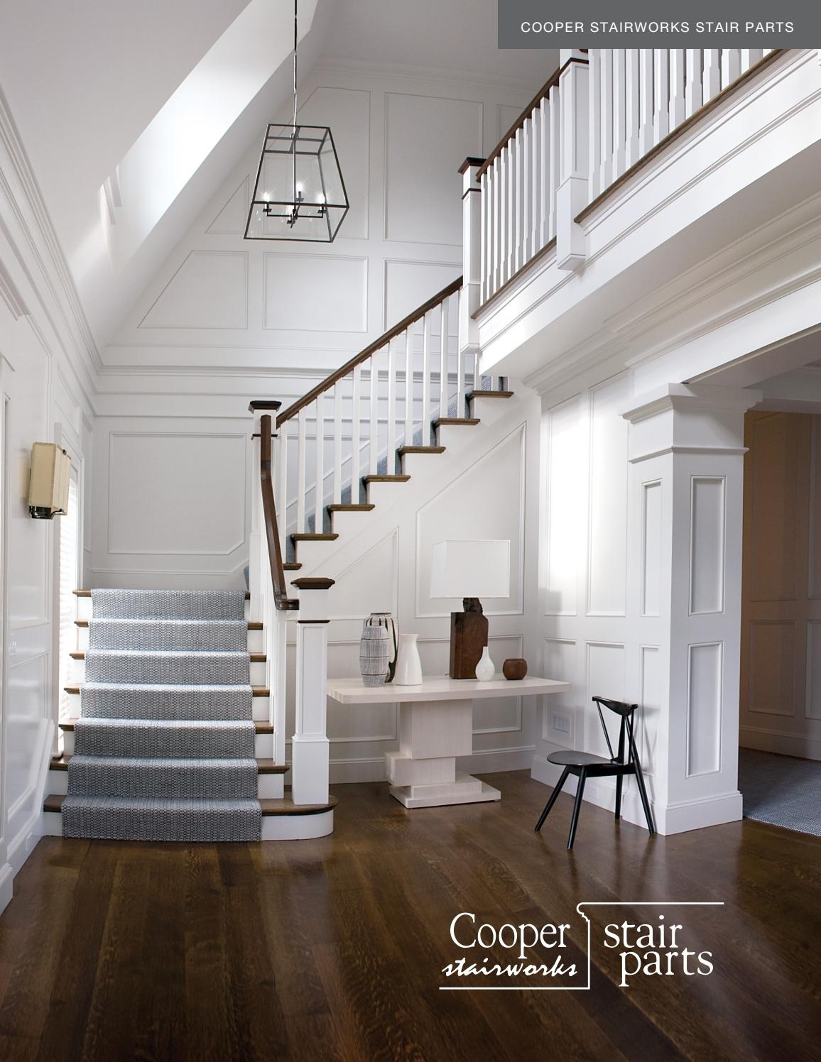 Cooper Stairworks Stairparts Brochure By Clearymillwork Issuu | White Oak Handrail Round | Flooring | Wood Handrail | Foyer | Mopstick | Staircase