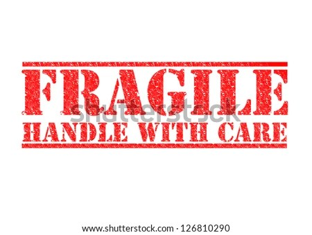 Fragile - Handle With Care Red Rubber Stamp Over A White ...