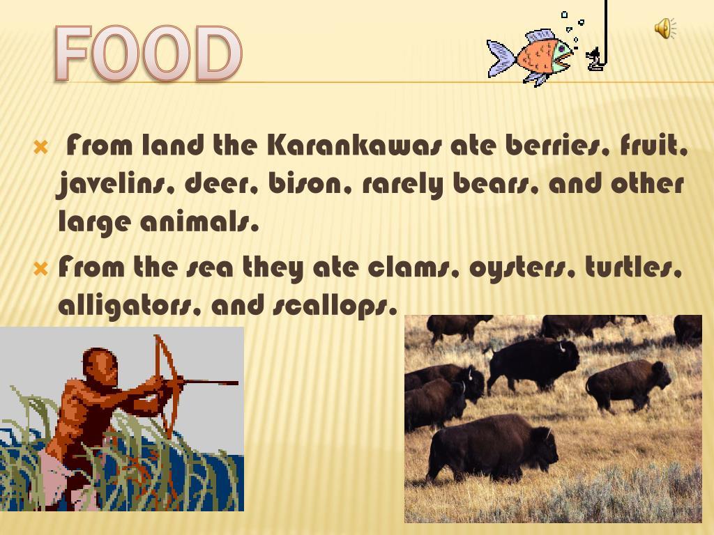 Karankawas Food They Made And Ate And Tools