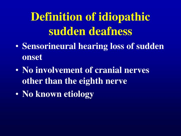 PPT - Idiopathic Sudden Deafness : risk factors from a ...