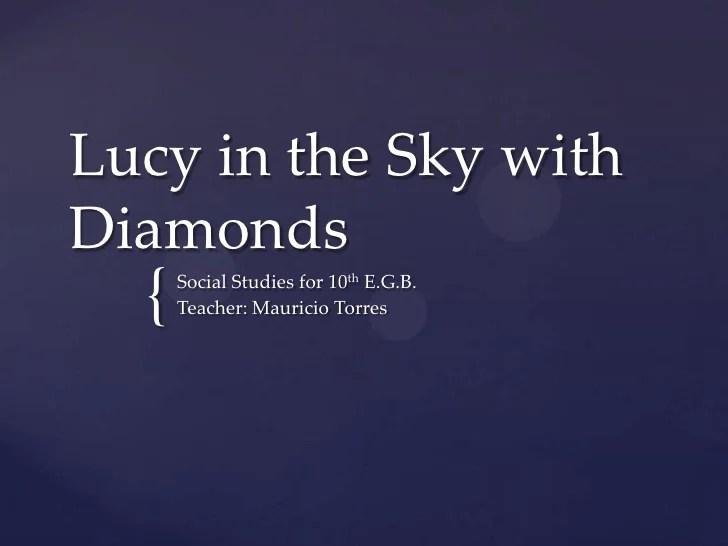Lsd Lucy Sky Diamonds