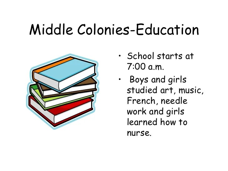 Education Colonial Times