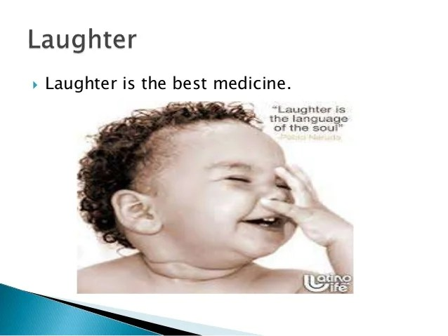 Laughter Best Medicine Meaning