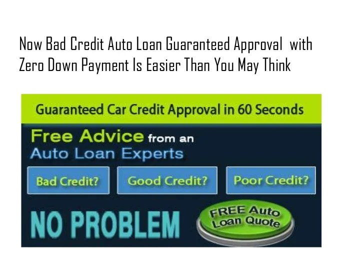 Bad Credit Auto Loans Guaranteed Approval With Zero Down ...
